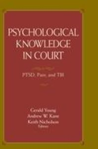 Psychological Knowledge in Court