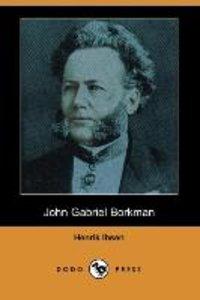 JOHN GABRIEL BORKMAN (DODO PRE