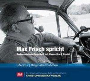Max Frisch Spricht-Reden Und Ein Gespräch Mit