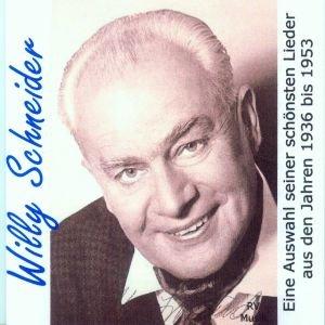 Willy Schneider-Die schönsten Lieder 1936-1953