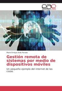 Gestión remota de sistemas por medio de dispositivos móviles