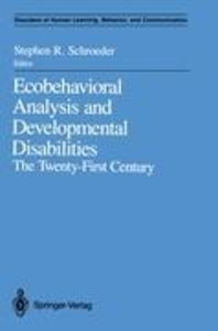 Ecobehavioral Analysis and Developmental Disabilities