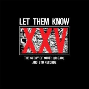 The Story Of Youth Brigade & Byo