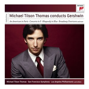 Michael Tilson Thomas Conducts Gershwin