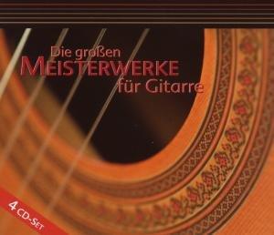 Die grossen Meisterwerke für Gitarre