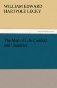 The Map of Life Conduct and Character