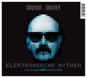 Danuer//Dauner: Elektronische Mythen