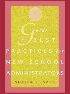 Guide to Best Practices for New School Administrators
