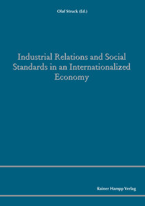 Industrial Relations and Social Standards in an Internationalize