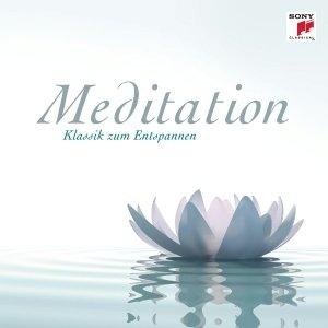 Meditation - Klassik zum Entspannen