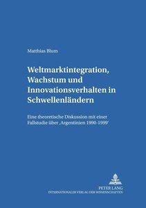 Weltmarktintegration, Wachstum und Innovationsverhalten in Schwe