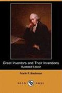 Great Inventors and Their Inventions (Illustrated Edition) (Dodo