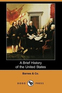 A Brief History of the United States (Dodo Press)