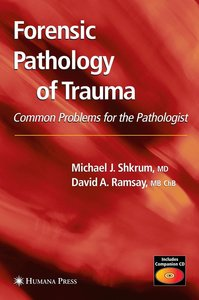 Forensic Pathology of Trauma