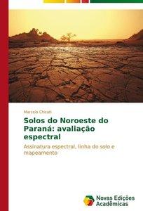 Solos do Noroeste do Paraná: avaliação espectral
