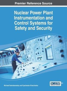 Nuclear Power Plant Instrumentation and Control Systems for Safe