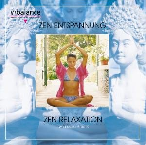 Zen Entspannung-Zen Relaxation