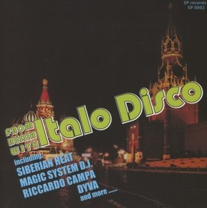 From Russia With Italo Disco Vol.1