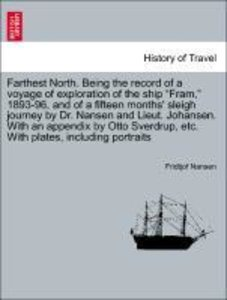 Farthest North. Being the record of a voyage of exploration of t