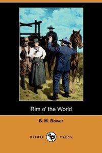 Rim O' the World (Dodo Press)