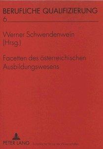Facetten des österreichischen Ausbildungswesens
