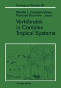 Vertebrates in Complex Tropical Systems