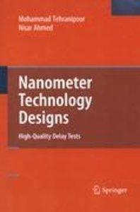 Nanometer Technology Designs