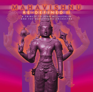 Mahavishnu Re-Defined Vol.2