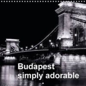 Budapest simply adorable (Wall Calendar 2015 300 × 300 mm Square
