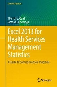 Excel 2013 for Health Services Management Statistics