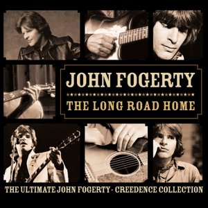 Long Road Home:The Ultimate John Fogerty/Creedence