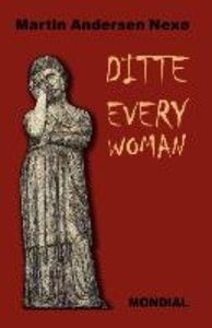 Ditte Everywoman (Girl Alive. Daughter of Man. Toward the Stars.