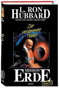 Mission Erde 10. Der verdammte Planet