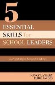 5 Essential Skills for School Leaders