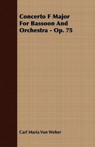 Concerto F Major for Bassoon and Orchestra - Op. 75