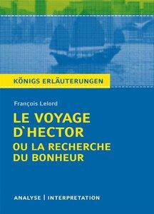 Le Voyage d'Hector ou la recherche du bonheur. Textanalyse und I