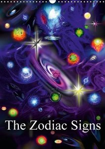 The Zodiac Signs (Wall Calendar 2015 DIN A3 Portrait)