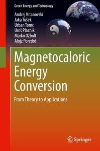 Magnetocaloric Energy Conversion