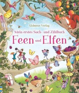 Mein erstes Such- und Zählbuch: Feen und Elfen