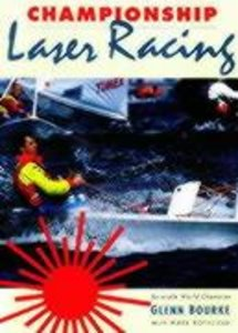 Championship Laser Racing: The Remarkable Truth of Why a Small C