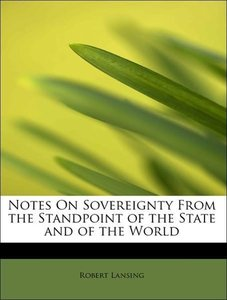 Notes On Sovereignty From the Standpoint of the State and of the