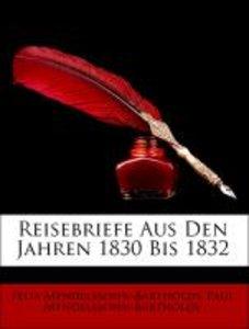 Reisebriefe Aus Den Jahren 1830 Bis 1832