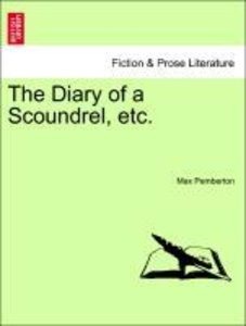 The Diary of a Scoundrel, etc.
