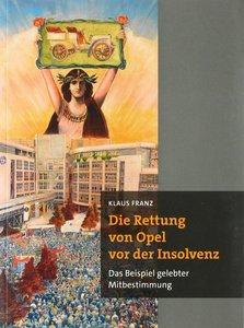 Die Rettung von Opel vor der Insolvenz