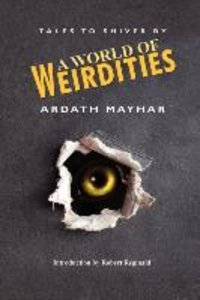 A World of Weirdities