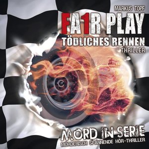 Mord in Serie: Fair Play - Tödliches Rennen