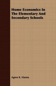Home Economics in the Elementary and Secondary Schools