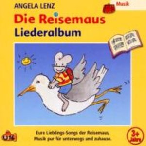 Die Reisemaus - Liederalbum