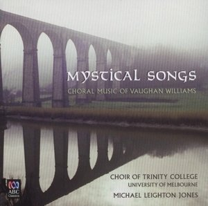Mystical Songs-Choral Music of Vaughan Williams