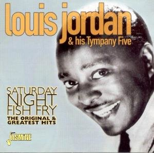 Saturday Night Fish Fry-Original & Greatest Hits